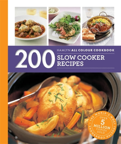 200 Slow Cooker Recipes : Hamlyn All Colour Cookbook-9780600633495