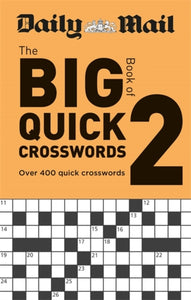 Daily Mail Big Book of Quick Crosswords 2-9780600636298