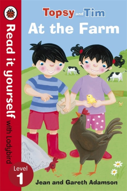 Topsy and Tim: At the Farm - Read it Yourself with Ladybird : Level 1-9780723290810