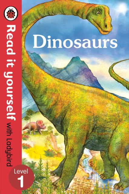 Dinosaurs - Read it Yourself with Ladybird : Level 1-9780723295068