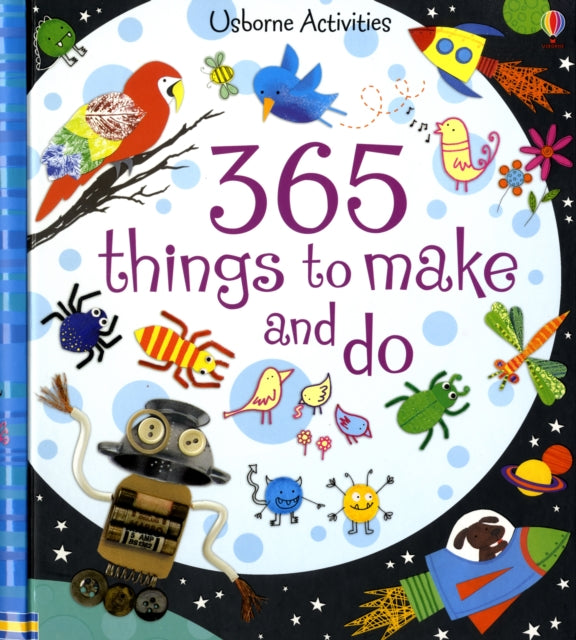 365 Things to Make and Do-9780746087923