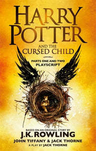 Harry Potter and the Cursed Child - Parts One and Two : The Official Playscript of the Original West End Production-9780751565362