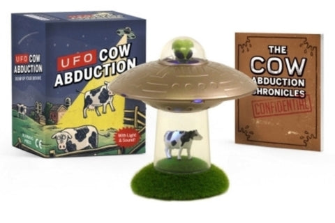 UFO Cow Abduction : Beam Up Your Bovine (With Light and Sound!)-9780762493418