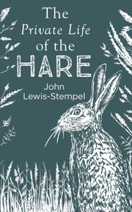 The Private Life of the Hare-9780857524553