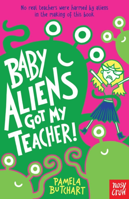 Baby Aliens Got My Teacher!-9780857632371