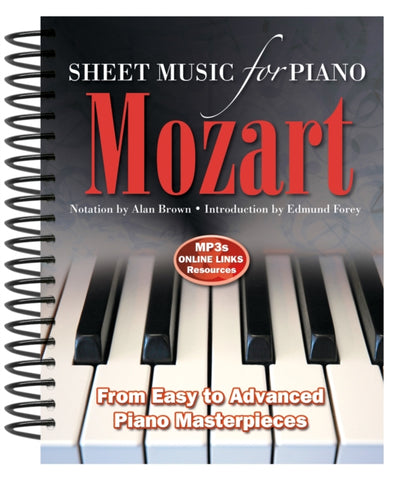 Wolfgang Amadeus Mozart: Sheet Music for Piano : From Easy to Advanced; Over 25 masterpieces-9780857756015