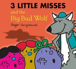 The Three Little Misses and the Big Bad Wolf-9781405290371