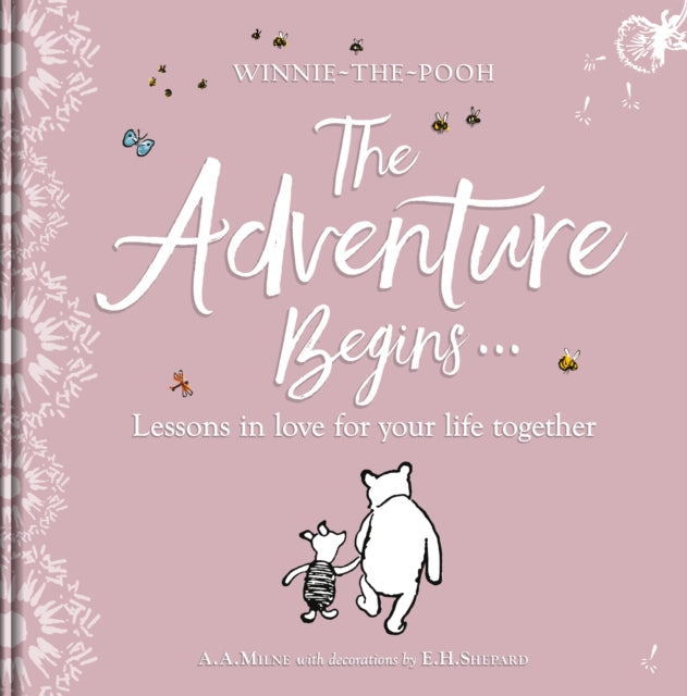 Winnie-the Pooh: The Adventure Begins ... Lessons in Love for your Life Together-9781405292962