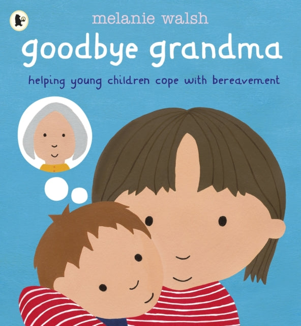 Goodbye Grandma-9781406359954