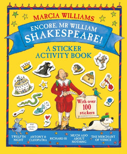 Encore, Mr William Shakespeare! : A Sticker Activity Book-9781406366600