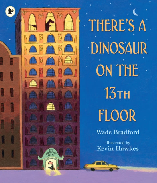 There's a Dinosaur on the 13th Floor-9781406383126
