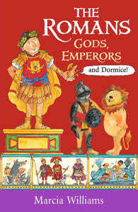 The Romans: Gods, Emperors and Dormice-9781406384048