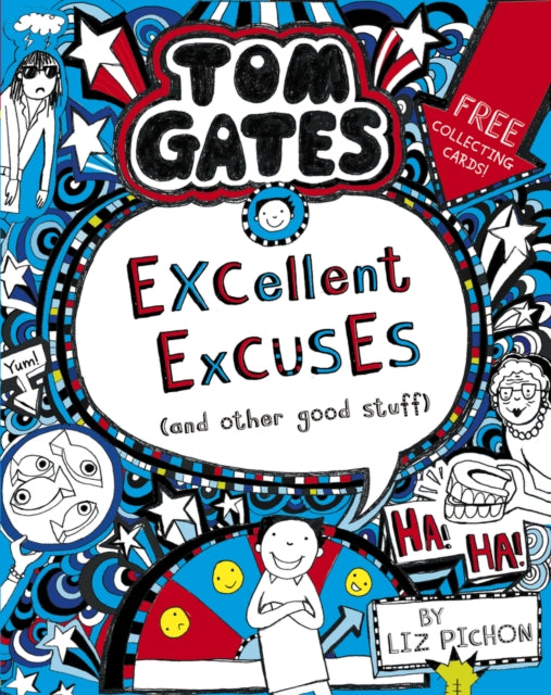 Tom Gates: Excellent Excuses (And Other Good Stuff-9781407193441