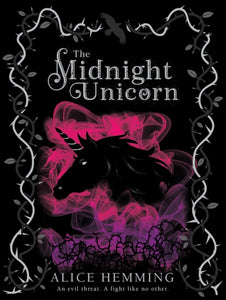 The Midnight Unicorn-9781407197715