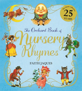 The Orchard Book of Nursery Rhymes-9781408338629