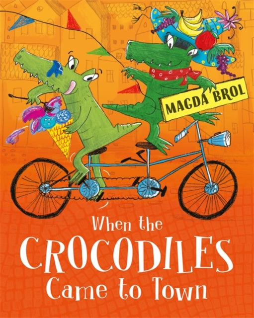 When the Crocodiles Came to Town-9781408350881