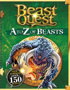 Beast Quest: A to Z of Beasts : New Edition Over 150 Beasts-9781408360736
