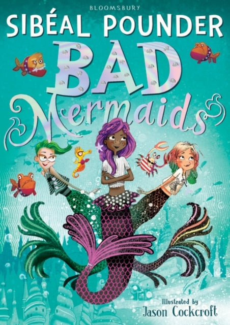 Bad Mermaids-9781408877128