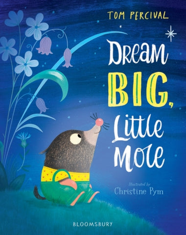 Dream Big, Little Mole-9781408892824