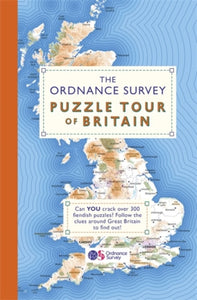 The Ordnance Survey Puzzle Tour of Britain : A Journey Around Britain in Puzzles-9781409184713