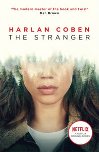 The Stranger : Now a major Netflix show-9781409197959