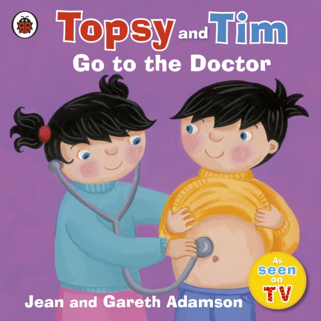 Topsy and Tim Go to the Doctor-9781409303343