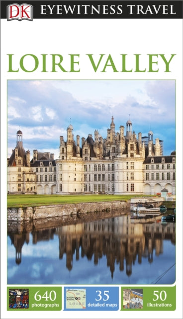 Dk Eyewitness Travel Guide: Loire Valley-9781409371595