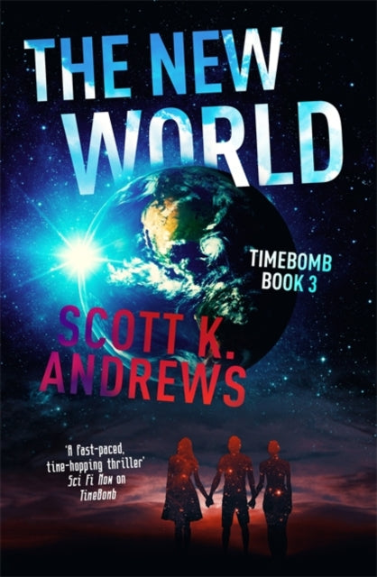The New World : The TimeBomb Trilogy 3-9781444752120