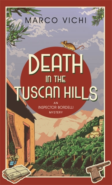Death in the Tuscan Hills : Book Five-9781444761221