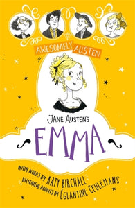 Awesomely Austen - Illustrated and Retold: Jane Austen's Emma-9781444950656