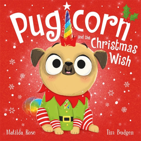 Pugicorn and the Christmas Wish-9781444957013