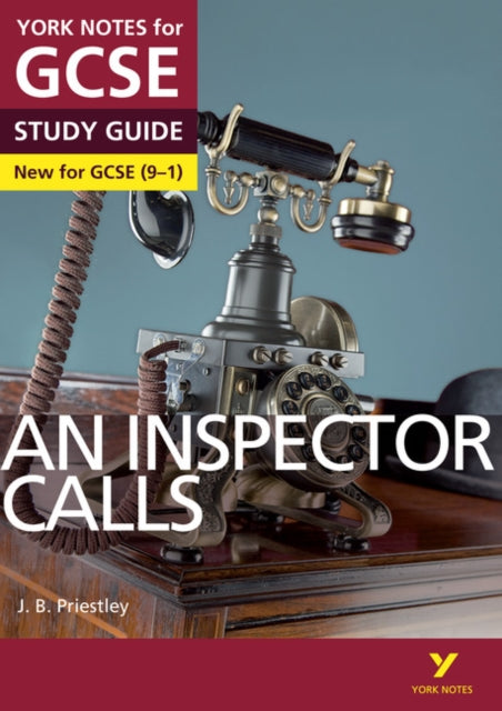 An Inspector Calls: York Notes for GCSE (9-1)-9781447982166