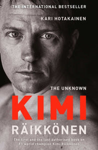 The Unknown Kimi Raikkonen-9781471177699