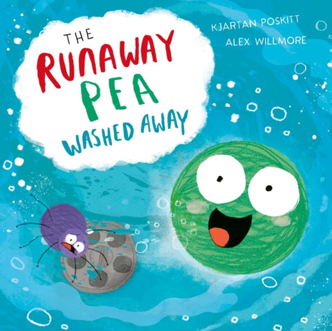 The Runaway Pea Washed Away-9781471194801