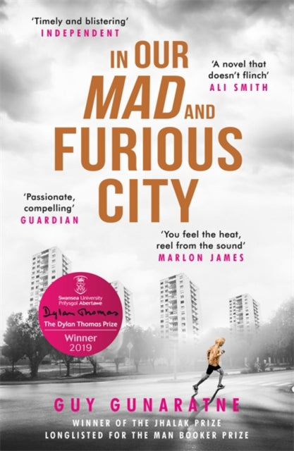 In Our Mad and Furious City : Longlisted for the Man Booker Prize 2018-9781472250216
