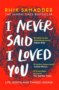 I Never Said I Loved You : THE SUNDAY TIMES BESTSELLER-9781472250704