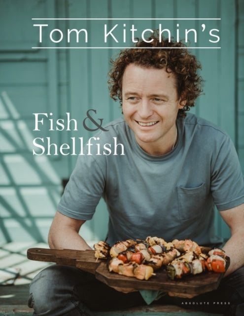 Tom Kitchin's Fish and Shellfish-9781472937834