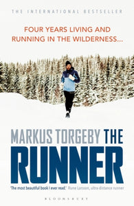 The Runner : Four Years Living and Running in the Wilderness-9781472974204