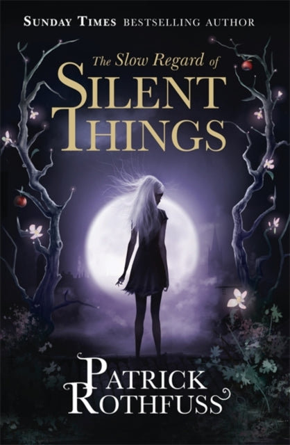 The Slow Regard of Silent Things-9781473209336