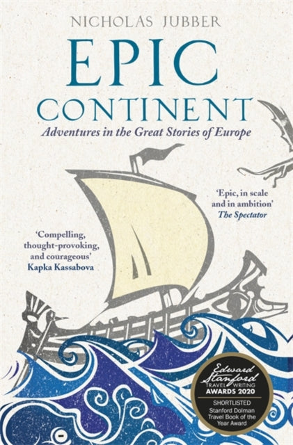 Epic Continent : Adventures in the Great Stories of Europe-9781473665804