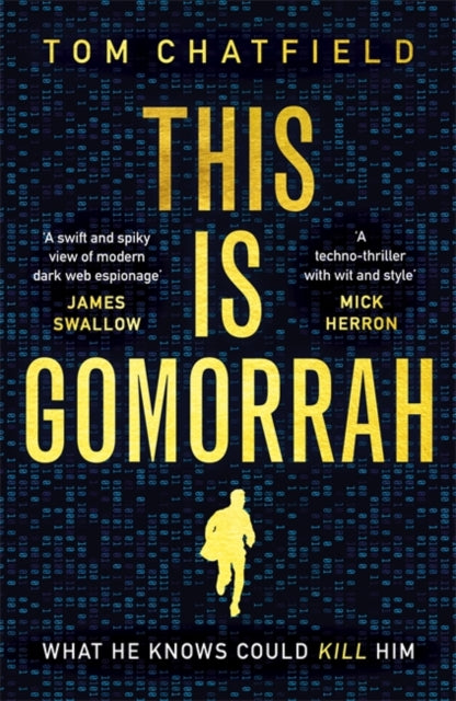This is Gomorrah : the dark web threatens one innocent man-9781473681392