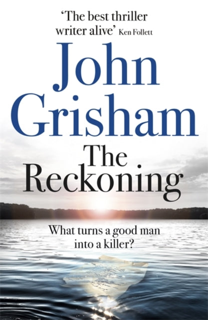 The Reckoning : the electrifying new novel from bestseller John Grisham-9781473684423