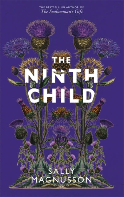 The Ninth Child : The new novel from the author of The Sealwoman's Gift-9781473696600