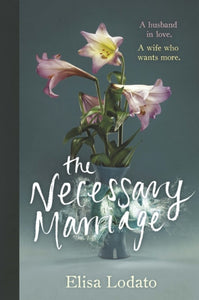 The Necessary Marriage-9781474606394