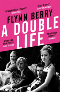 A Double Life : 'A thrilling page-turner' (Paula Hawkins, author of The Girl on the Train)-9781474607032