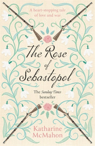 The Rose Of Sebastopol : A Richard and Judy Book Club Choice-9781474616843