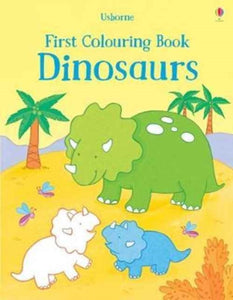 First Colouring Book Dinosaurs-9781474935876