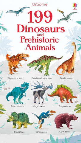199 Dinosaurs and Prehistoric Animals-9781474936873