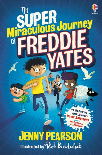 The Super Miraculous Journey of Freddie Yates-9781474974042