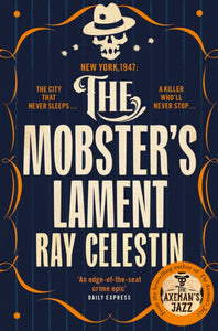 The Mobster's Lament-9781509838967